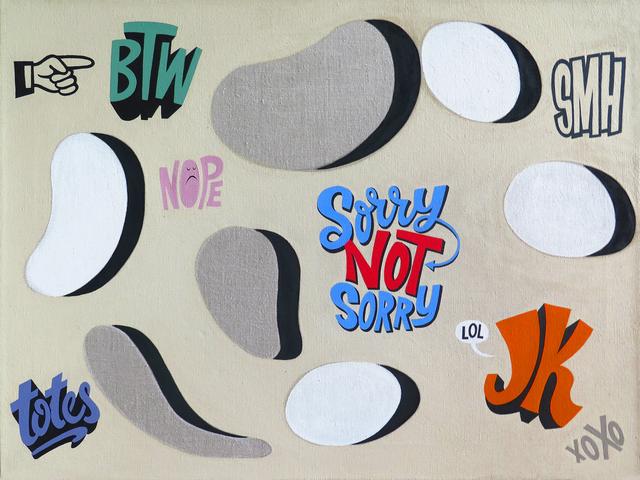 , 'Just Sayin',' 2016, Resource Art