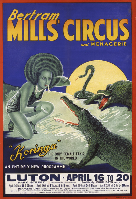 , 'Poster advertising Betram Mills Circus: Koringa. W. E. Barry Ltd. ,' 1938, Asian Art Museum