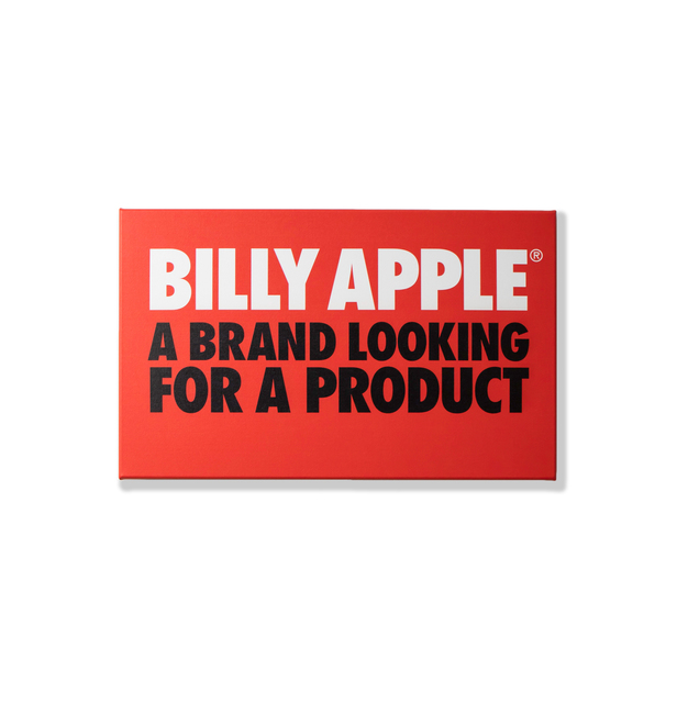 , 'Billy Apple®: A Brand Looking for a Product,' 2010/2015, Rossi & Rossi