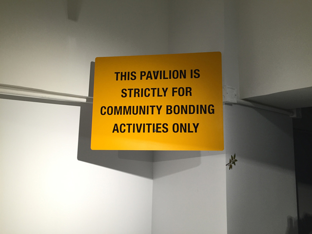 , 'THIS PAVILION IS STRICTLY FOR COMMUNITY BONDING ACTIVITIES ONLY,' 2015, Wilkinson