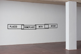 , 'Placed Someplace with Intent,' , Dvir Gallery