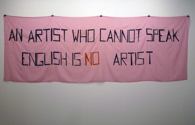 , 'An artist who cannot speak english is no artist ,' 1992 (made in 2010), espaivisor - Galería Visor