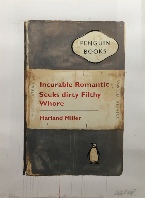 Harland Miller, 'Incurable Romantic Seeks Dirty Filthy Whore', 2010, Rhodes
