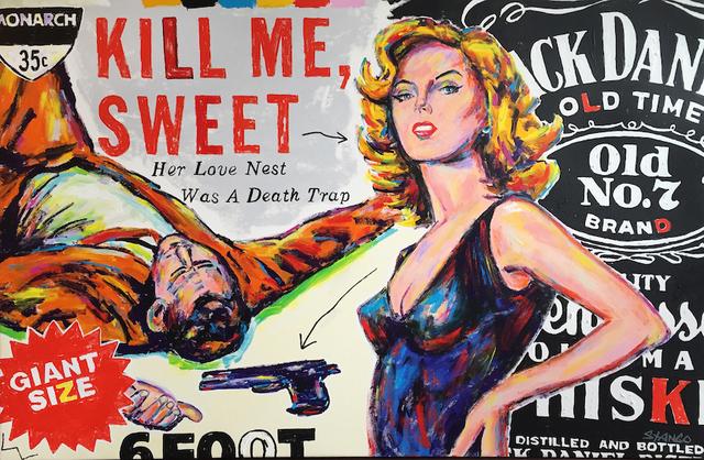 , 'Kill Me Sweet Jack Daniels Girl,' 2016, Artist's Proof