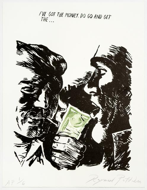 Raymond Pettibon, 'Untitled (I've Got the Money...)', 2018, Brooke Alexander, Inc.