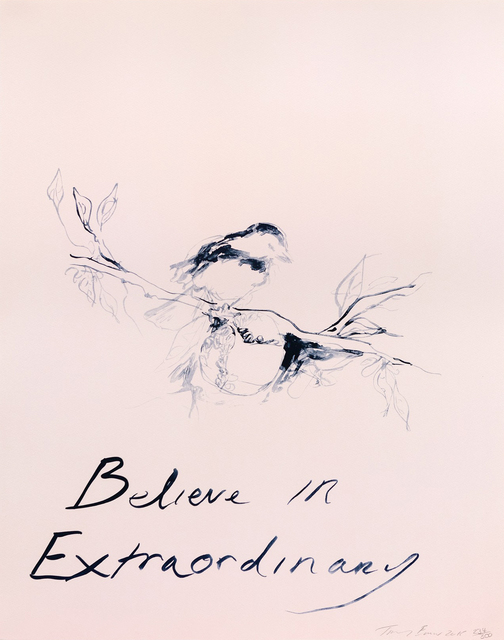 Tracey Emin, 'Believe In Extraordinary', 2015, Oliver Clatworthy