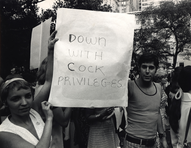 ", 'Women's Liberation Protesters Carrying ""Down With Cock Privileges"" Sign, New York, NY,' ca. 1970, Steven Kasher Gallery"