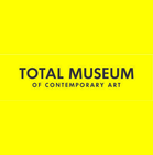 Total Museum of Contemporary Art