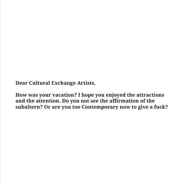, 'Dear Cultural Exchange Artists,' , Sabrina Amrani