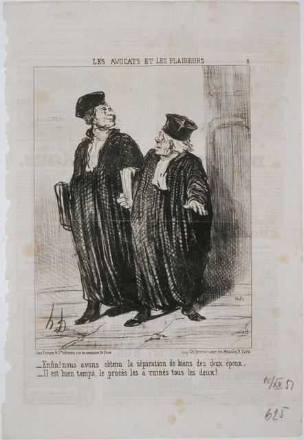 Honoré Daumier, 'Les Avocats et Les Plaideurs: Enfin! Nous avons obtenu la séparation de biens...', 1851, Phillips Collection