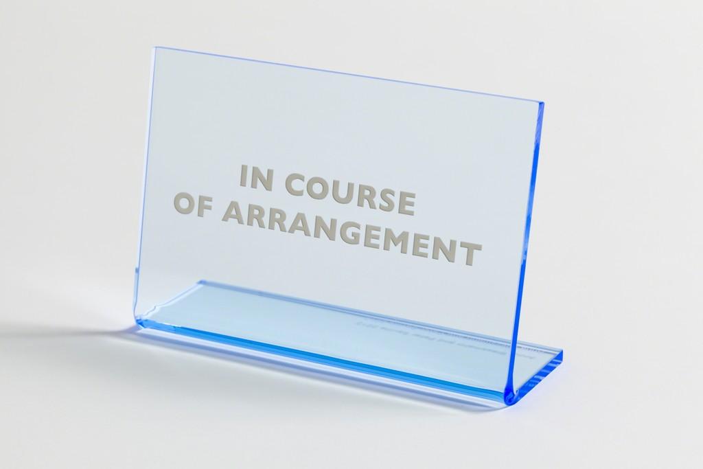 In Course of Arrangement