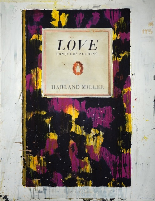 Harland Miller, 'Love Conquers Nothing', 2011, Oliver Clatworthy