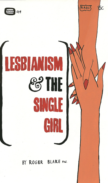 , 'Lesbianism and the Single Girl,' 2014, Joshua Liner Gallery