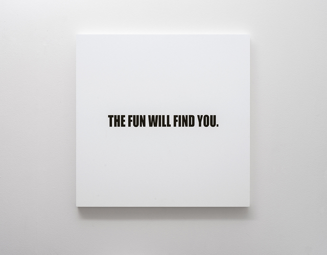 , 'The Fun Will Find You.,' 2018, SMAC