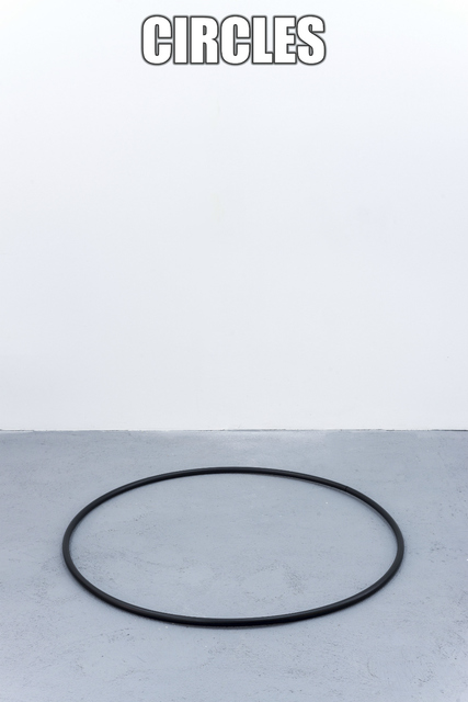 , 'They are these or the may be others/ #CIRCLES,' 2014-2015, 3+1 Arte Contemporânea