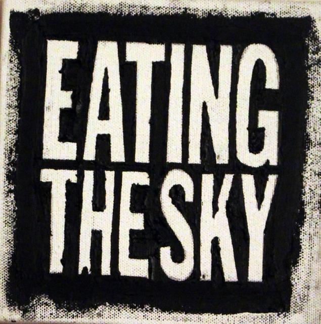 John Giorno, 'EATING THE SKY', 2009, Galerie Michaela Stock