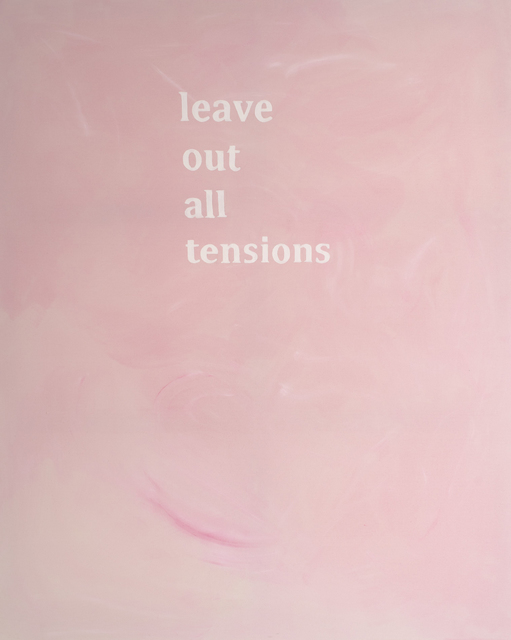 , 'Leave Out All Tensions,' 2016, Luis Adelantado