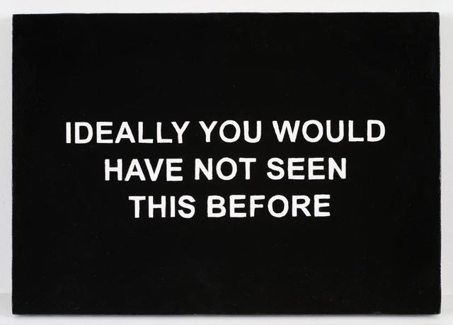 , 'IDEALLY YOU WOULD HAVE NOT SEEN THIS BEFORE ,' 2016, Galerie Nathalie Obadia
