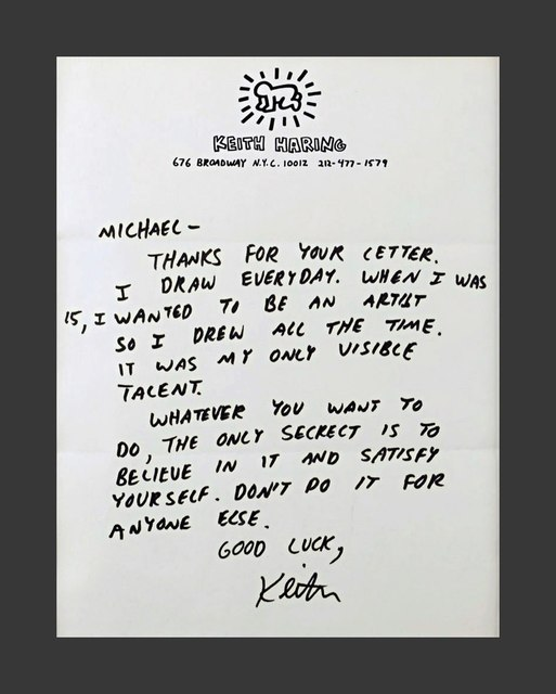 "Keith Haring, '""Believe in it and satisfy yourself. Don't do it for anybody else..."" Letter to an aspiring young artist', ca. 1987, Alpha 137 Gallery"