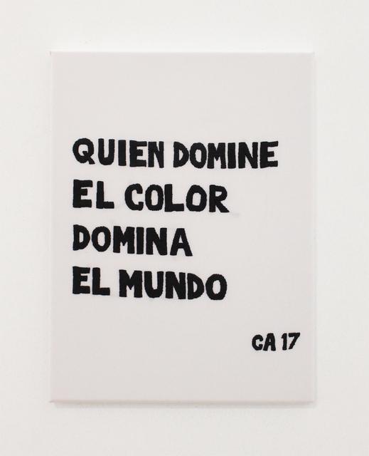 , 'Quien domine el color domina el mundo,' 2017, MARSO