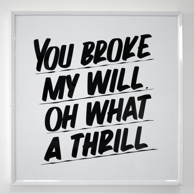 , 'You Broke My Will Oh What A Thrill,' 2016, Ochi Projects