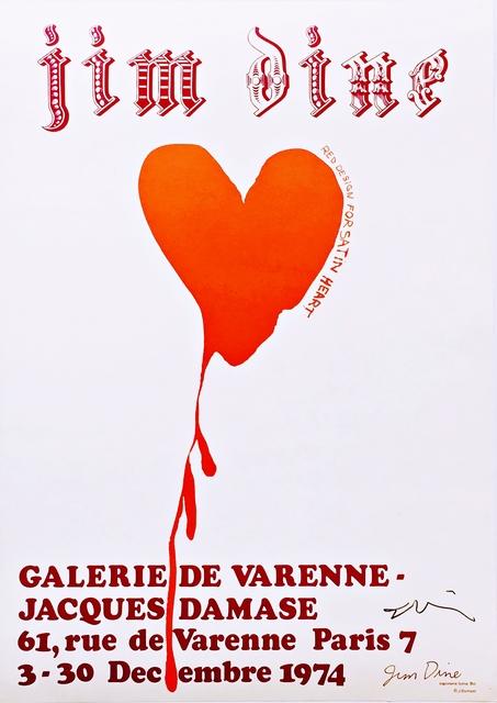 Jim Dine, 'Galerie De Varenne Exhibition Poster (Hand Signed)', 1974-2018, Alpha 137 Gallery