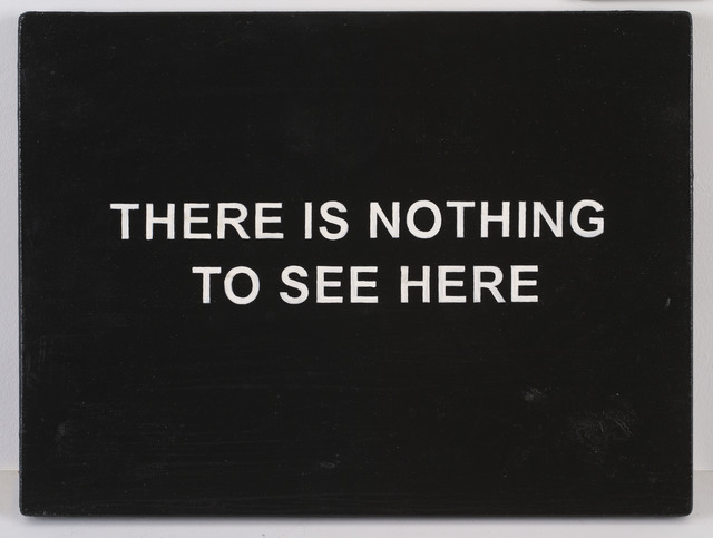 , 'THERE IS NOTHING TO SEE HERE,' 2016, Galerie Nathalie Obadia