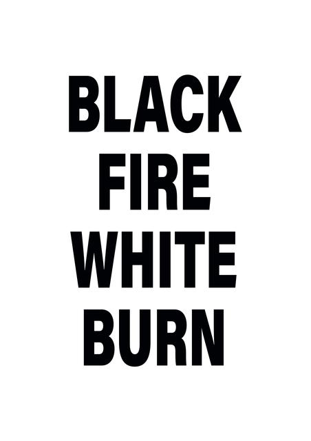 , 'Black Fire White Burn,' 2018, 50 Golborne