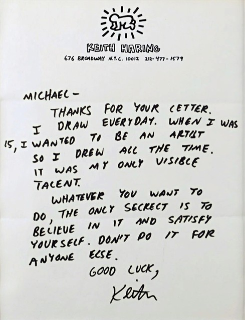 """Keith Haring, '""""...Believe in it and satisfy yourself. Don't do it for anyone else...""""  (Advice to a young artist)', ca. 1987, Alpha 137 Gallery"""