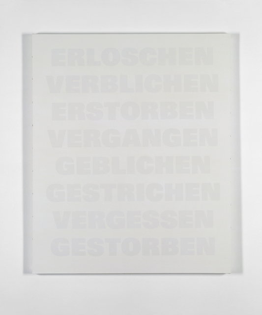 , 'Erloschen, Verblichen, Erstorben, Vergangen, Geblichen, Gestrichen, Vergessen, Gestorben,' 1986-1992, Galerie Isabella Czarnowska