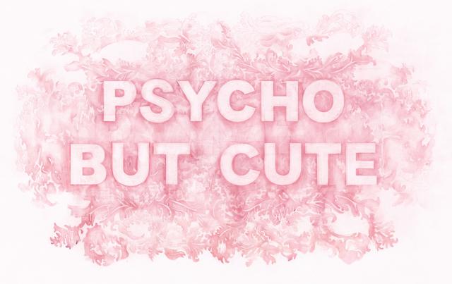 , 'Psycho But Cute,' 2017, Winston Wächter Fine Art