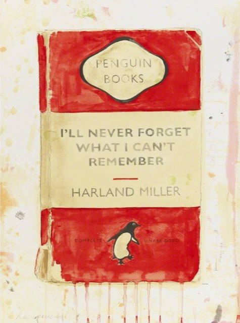 Harland Miller, 'I'll Never Forget What I Can't Remember', 2015, Hexagon Gallery