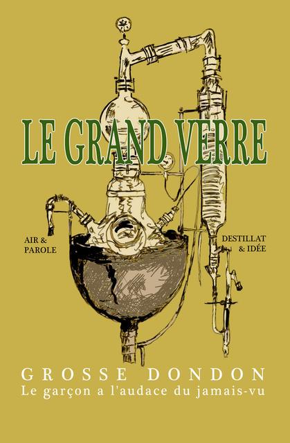 , 'Le Grand Verre,' 2009, Galerie Elisabeth & Klaus Thoman