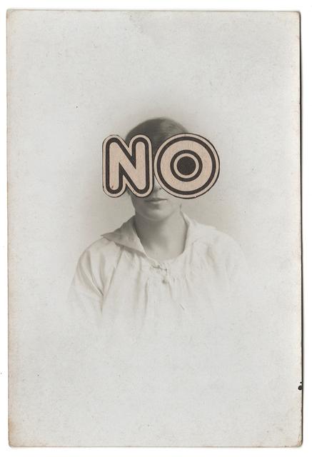 , 'NO,' 2018, Gina Cross