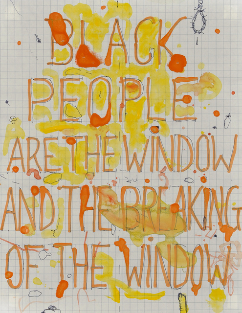 , 'Black People Are the Window and the Breaking of the Window,' 2004, The Studio Museum in Harlem