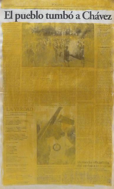 , 'Serie La verdad no es noticia (El pueblo tumbó a Chávez),' 2016, Carmen Araujo Arte