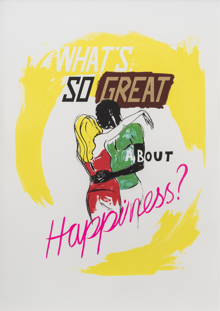 Charles Avery, 'Untitled (What's so great about Happiness?)', 2014, Print, Screen print on 315gsm paper, unframed, GRIMM
