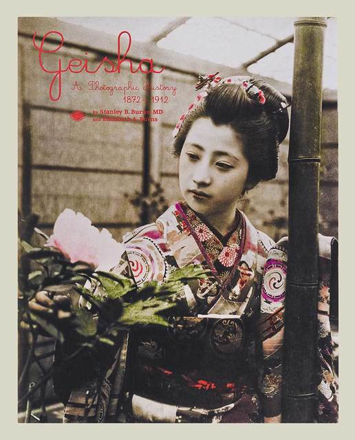 , 'Geisha: A Photographic History 1872-1912,' , The Burns Archive & Press
