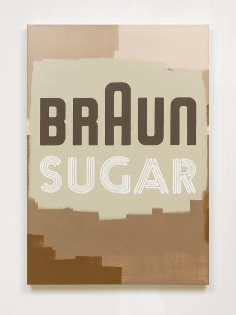 , 'Braun Sugar,' 2016, KÖNIG GALERIE