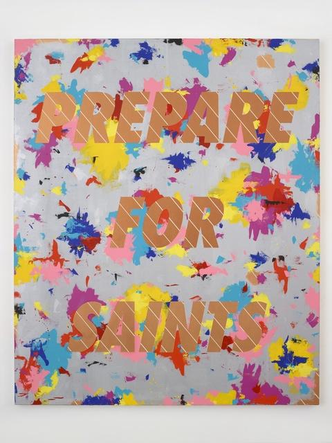 , 'Prepare for Saints #2,' 2015, Paul Kasmin Gallery