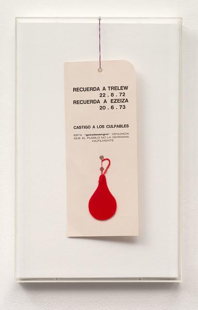 , 'Recuerda Trelew. La gota de Sangre,' 1973, Richard Saltoun