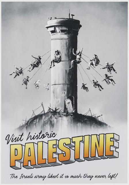 Banksy, 'Visit Historic Palestine Poster', 2018, Roseberys