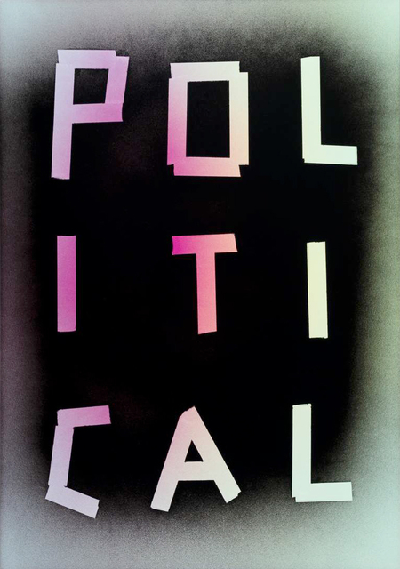 , 'Political,' 2015, Spinello Projects