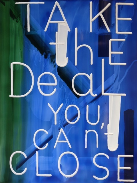 , 'Take The Deal,' 2016, Division Gallery
