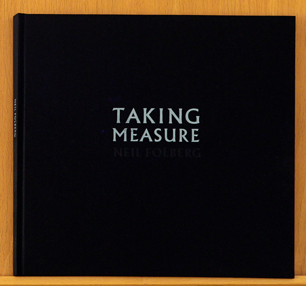 , 'TAKING MEASURE Limited Edition Artist's Book,' 2017, Vision Neil Folberg Gallery