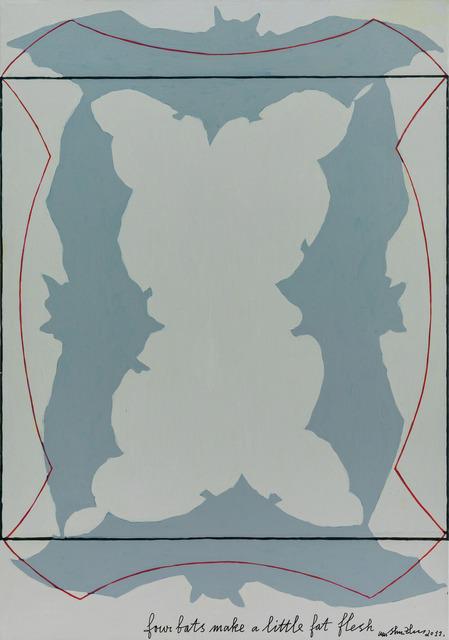 , 'Four Bats Make a Little Fat Flesh《四只蝙蝠做一个小肥姘》,' 2011, Long March Space