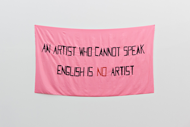 , 'An Artist Who Cannot Speak English Is No Artist,' , Galerie Martin Janda