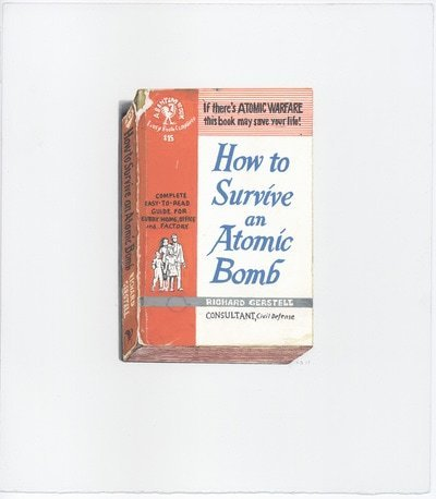 , 'How to Survive an Atomic Bomb,' 2017, Albert Merola Gallery