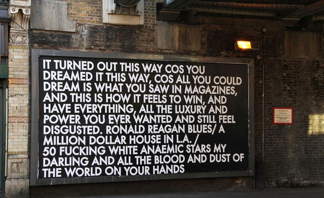 Robert Montgomery, 'Old Street Billboard 1', 2012, Mannerheim Gallery