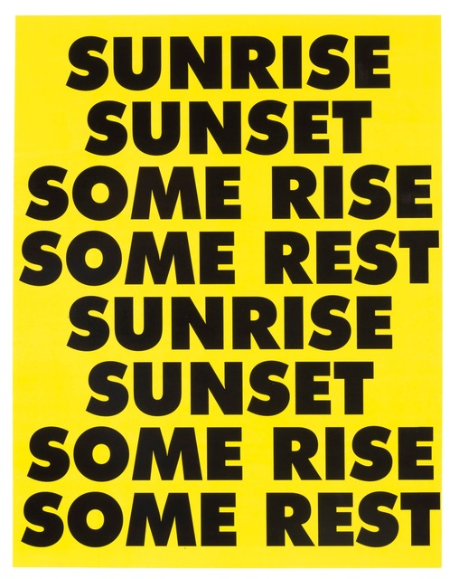 , 'SUNRISE SUNSET SOME RISE SOME REST,' 2015, Gagosian